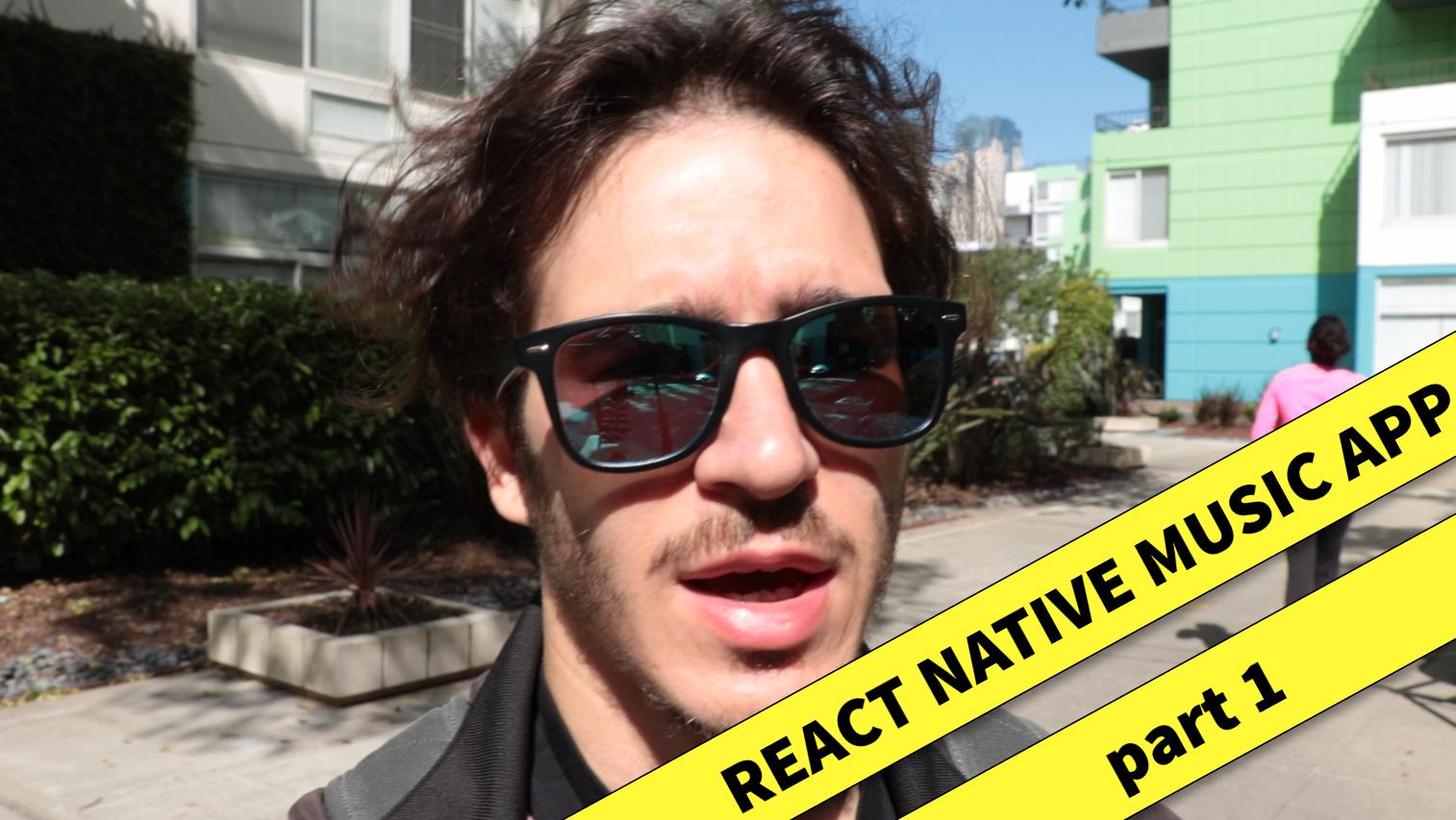 Build a React Native Music App tutorial, part 1 - React