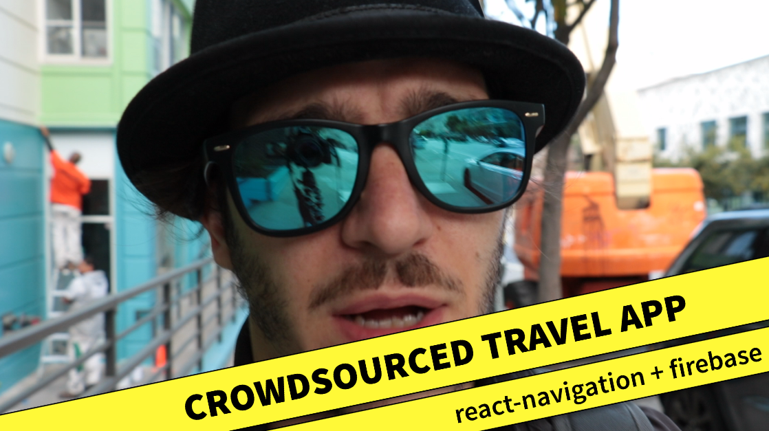 Tutorial: Build a crowdsourced react native Travel App with